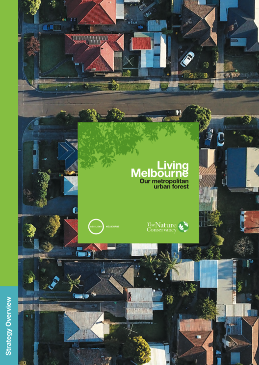 The Living Melbourne Strategy - Overview