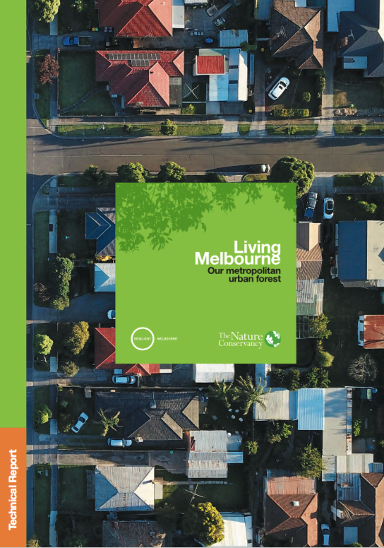 The Living Melbourne Strategy - Technical report